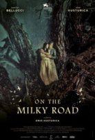Aşk ve Savaş On the Milky Road