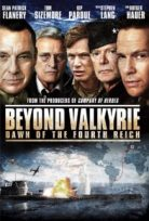 Beyond Valkyrie Dawn of the 4th Reich