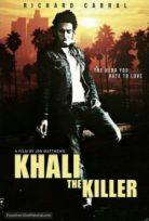 Katil Khali Khali the Killer