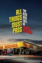Tower Records'un Yükselişi ve Çöküşü All Things Must Pass