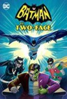 Batman İki Yüze Karşı – Batman vs Two Face