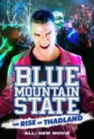 Blue Mountain State Thadlandin Yükselisi