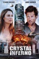 Cehennemden Kaçış – Crystal Inferno