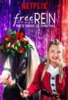 Kendini Özgür Bırak On İki Noel Hediyesi – Free Rein The Twelve Neighs of Christmas