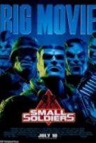Küçük Askerler – Small Soldiers