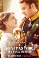 Noel Prensi Kraliyet Düğünü – A Christmas Prince The Royal Wedding