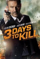 Son Üç Gün – 3 Days to Kill
