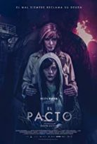 The Pact – The Covenant – El pacto