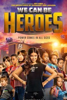 Kahramanlık Sırası Bizde – We Can Be Heroes