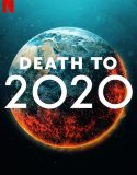 2020 Bit Artık – Death to 2020