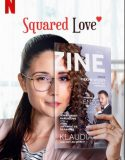 Squared Love – Milosc do kwadratu